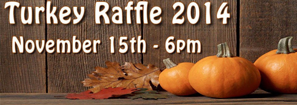 2014 TURKEY RAFFLE